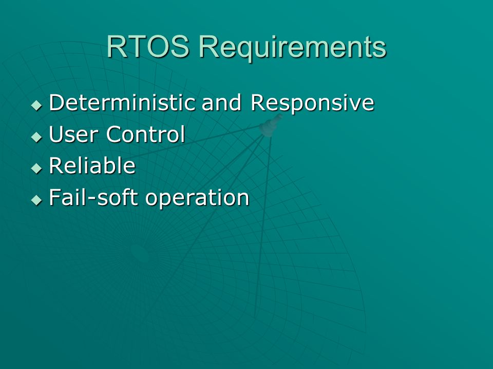 OSE  Commercially available RTOS. Developed by ENEA OSE Systems.