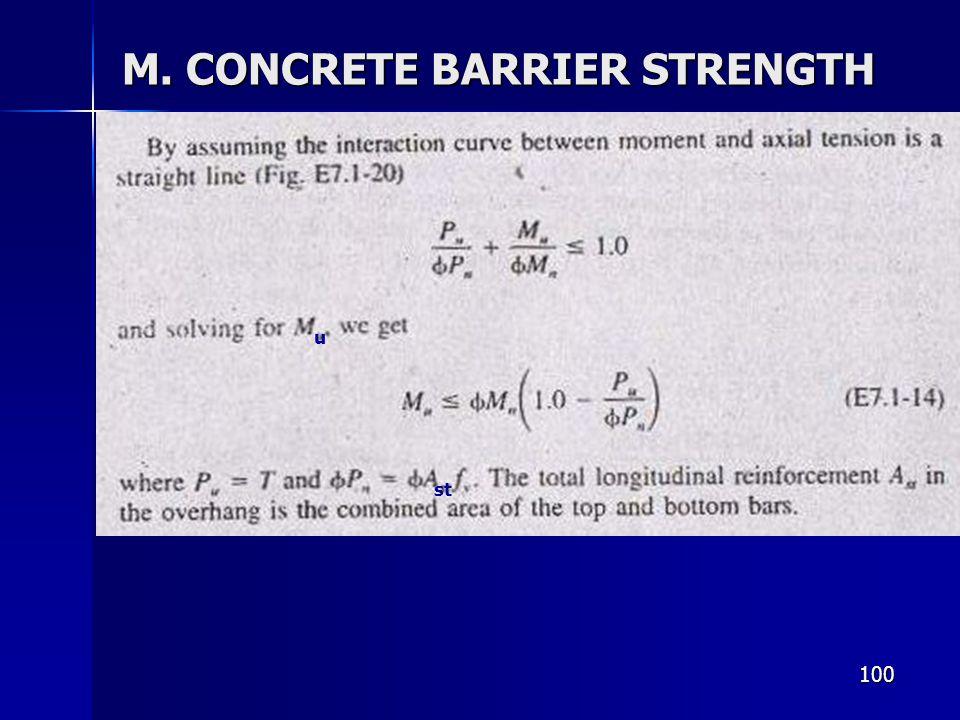 100 M. CONCRETE BARRIER STRENGTH u st