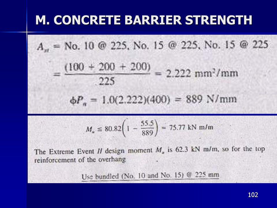 102 M. CONCRETE BARRIER STRENGTH