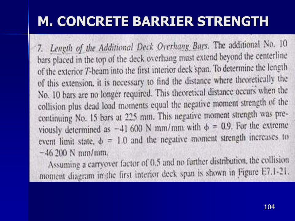104 M. CONCRETE BARRIER STRENGTH