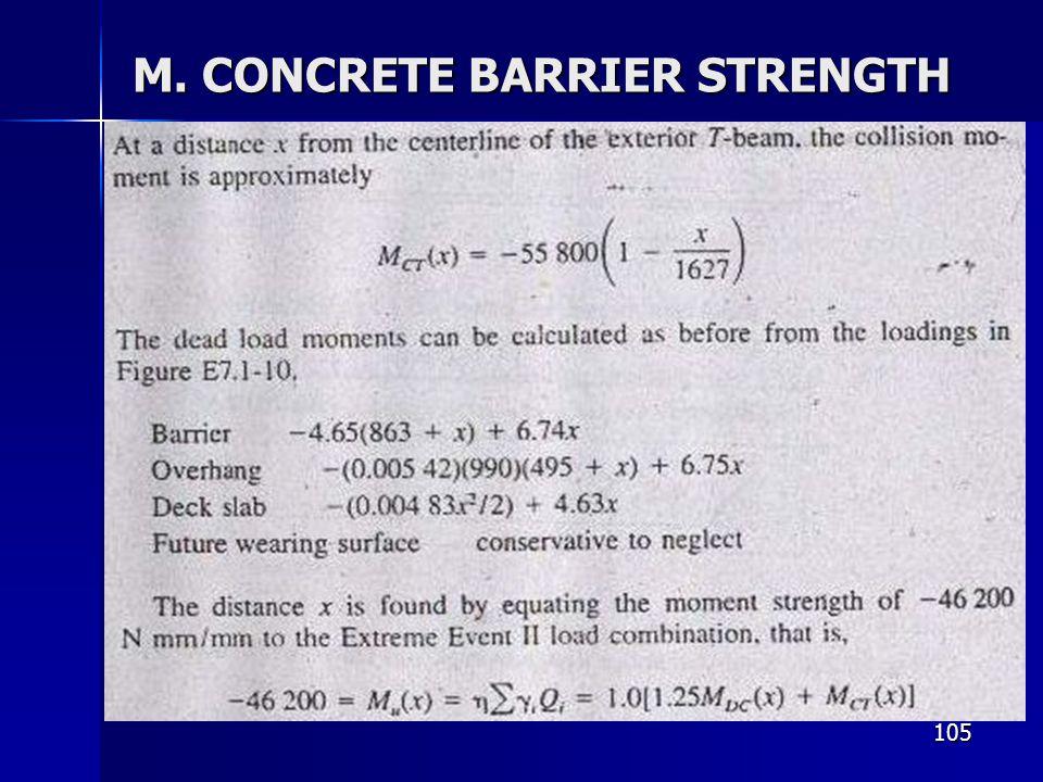 105 M. CONCRETE BARRIER STRENGTH