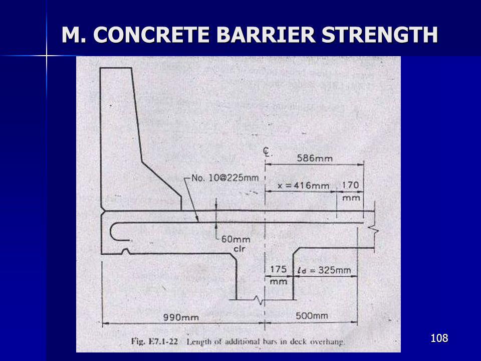 108 M. CONCRETE BARRIER STRENGTH