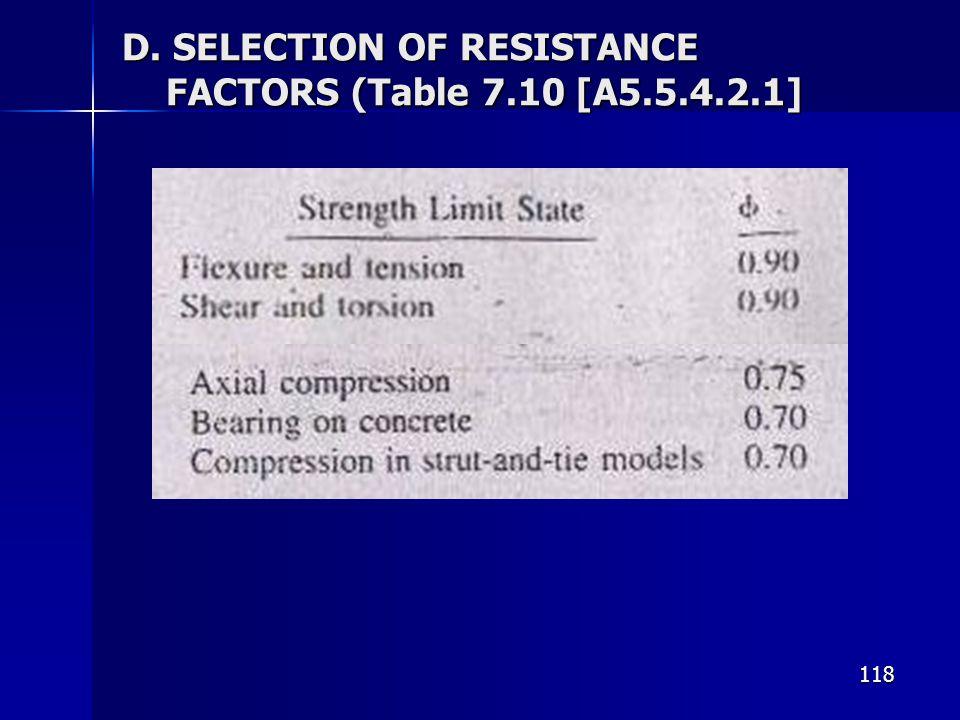 118 D. SELECTION OF RESISTANCE FACTORS (Table 7.10 [A5.5.4.2.1]