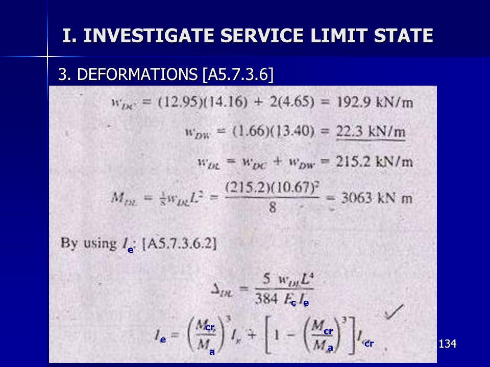 134 I. INVESTIGATE SERVICE LIMIT STATE 3. DEFORMATIONS [A5.7.3.6] e ce cr a a e