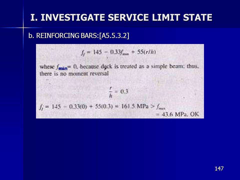 147 I. INVESTIGATE SERVICE LIMIT STATE b. REINFORCING BARS:[A5.5.3.2] min