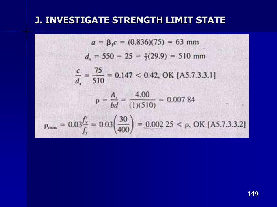 149 J. INVESTIGATE STRENGTH LIMIT STATE