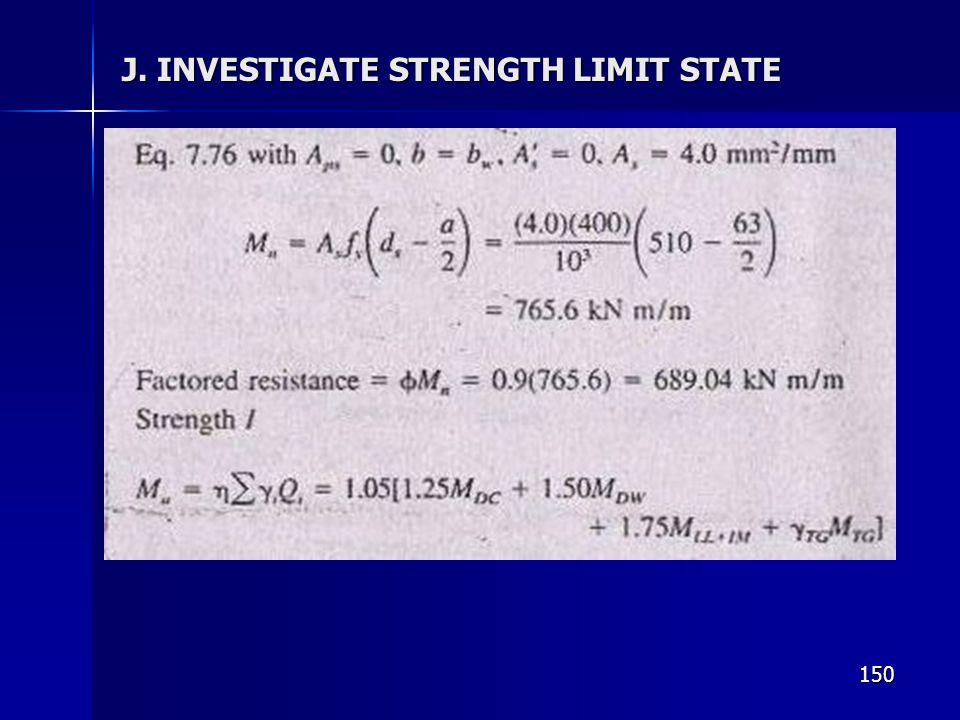 150 J. INVESTIGATE STRENGTH LIMIT STATE