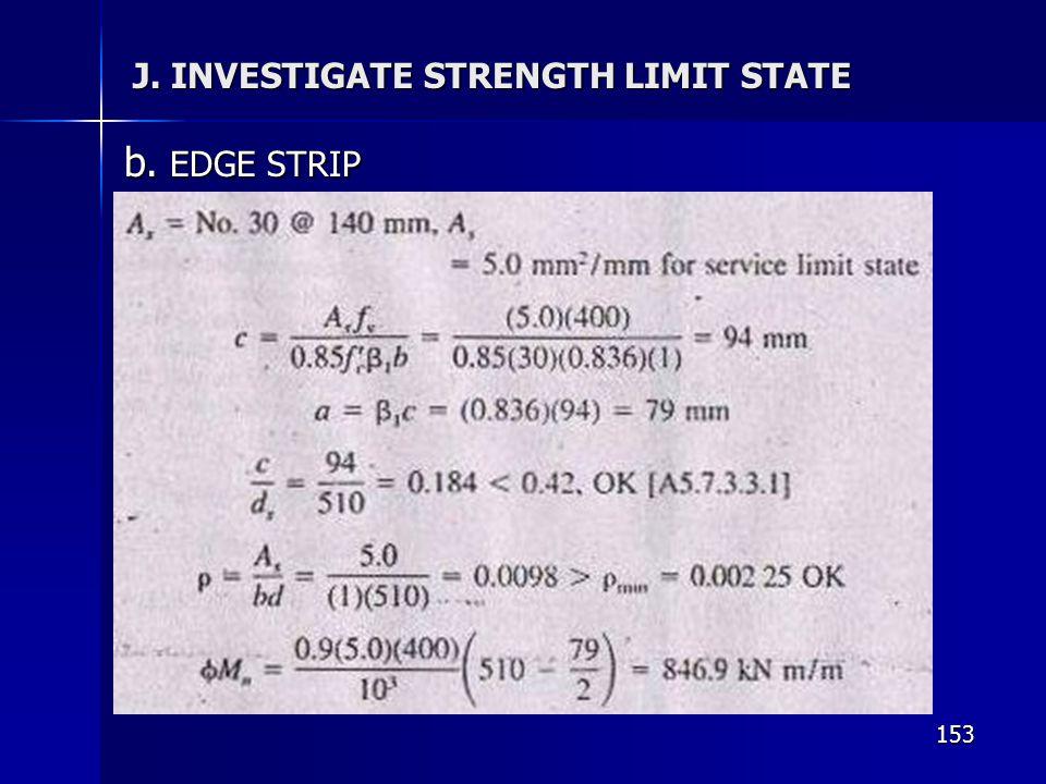 153 J. INVESTIGATE STRENGTH LIMIT STATE b. EDGE STRIP