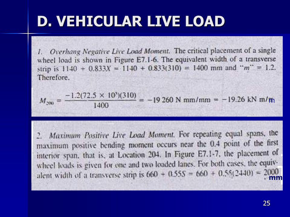 25 D. VEHICULAR LIVE LOAD mm m