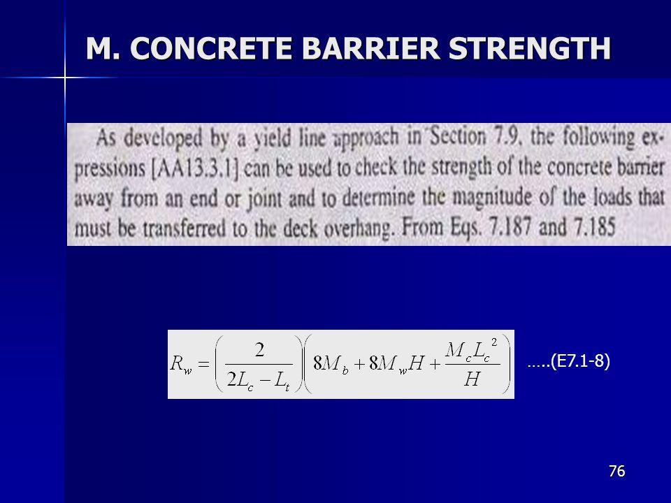 76 M. CONCRETE BARRIER STRENGTH …..(E7.1-8)