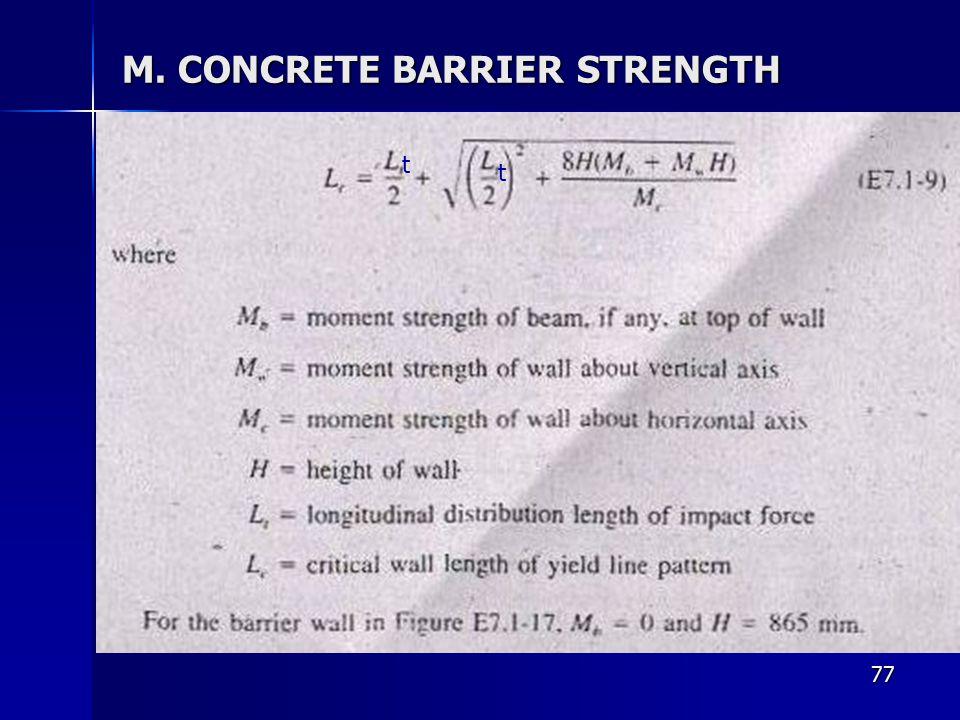 77 M. CONCRETE BARRIER STRENGTH t t