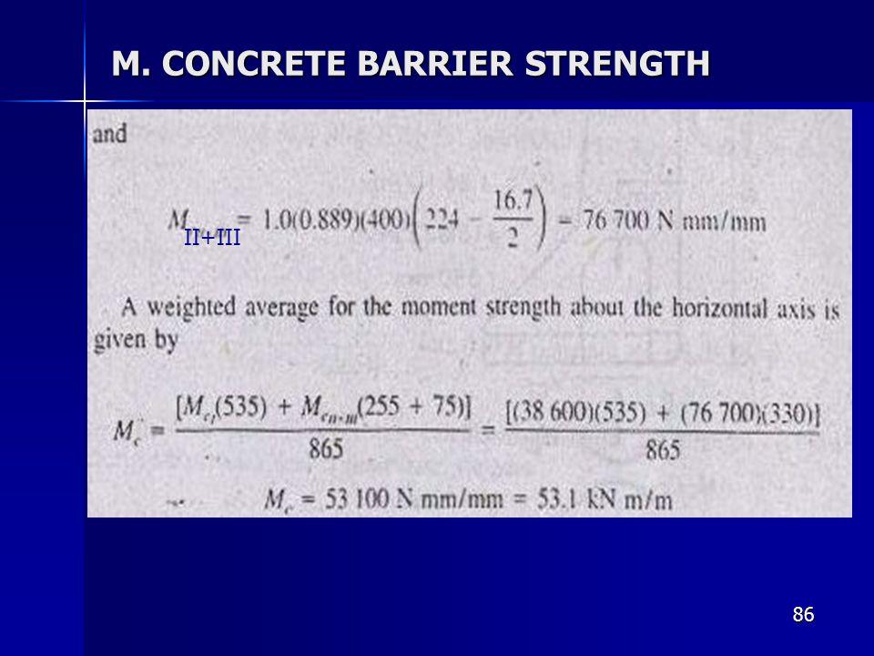 86 M. CONCRETE BARRIER STRENGTH II+III