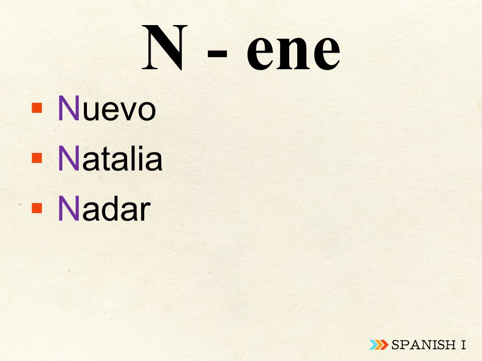 N - ene  Nuevo  Natalia  Nadar