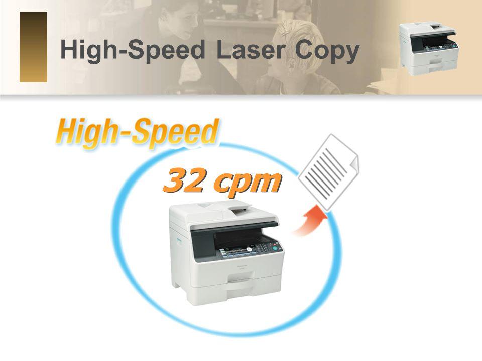 High-Speed Laser Copy 32 cpm