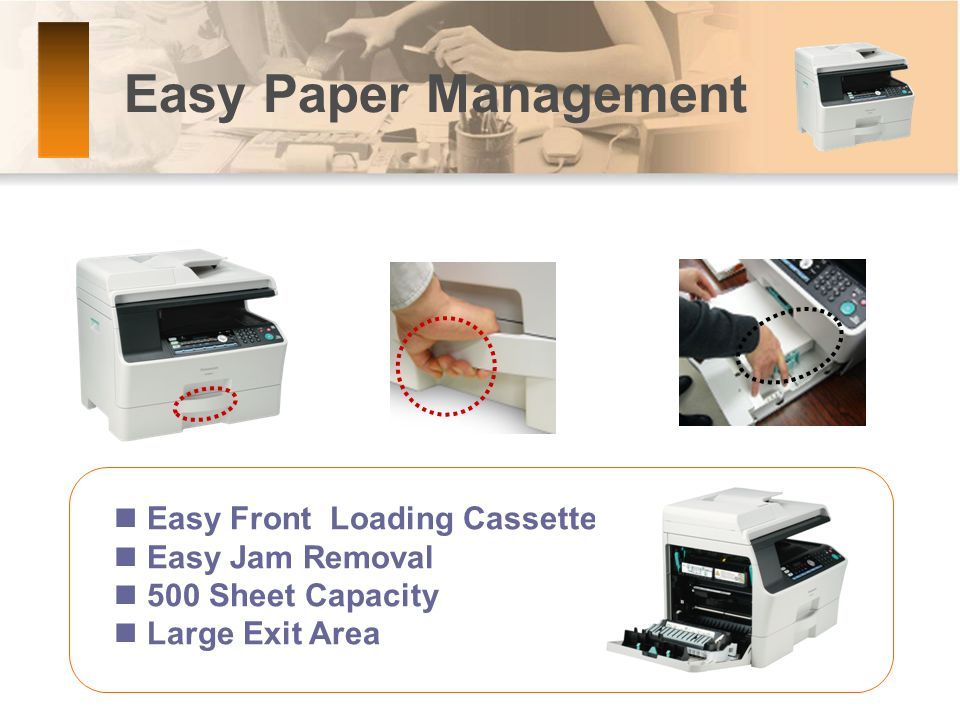 Easy Front Loading Cassette Easy Jam Removal 500 Sheet Capacity Large Exit Area Easy Paper Management