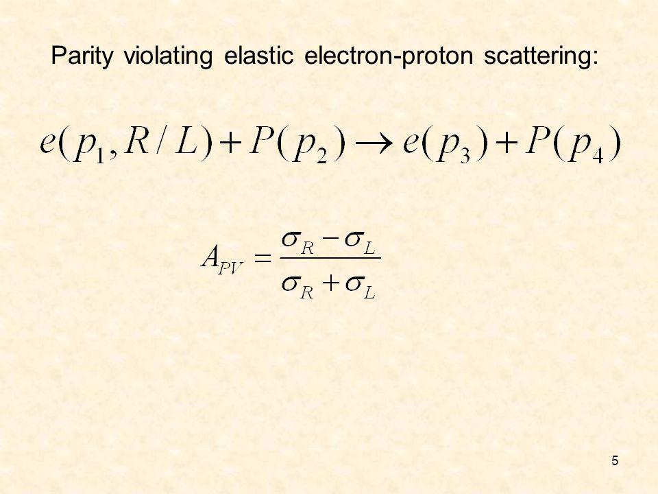 5 Parity violating elastic electron-proton scattering: