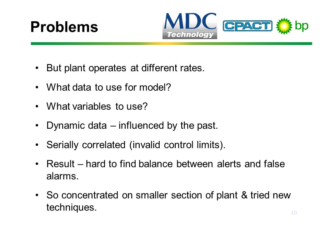 10 Problems But plant operates at different rates.