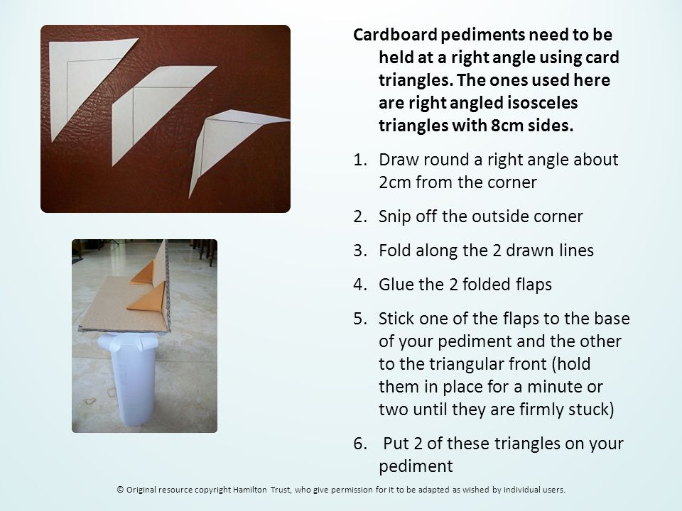 Make paper columns by rolling A4 or A5 paper and gluing the edge to stick it in place.