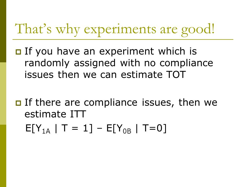 That's why experiments are good.