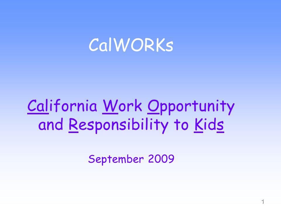 12 CalWORKs Grants...