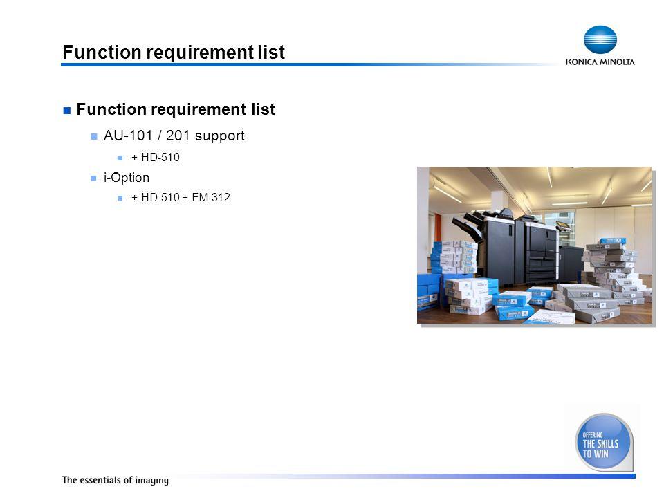 Function requirement list AU-101 / 201 support + HD-510 i-Option + HD-510 + EM-312