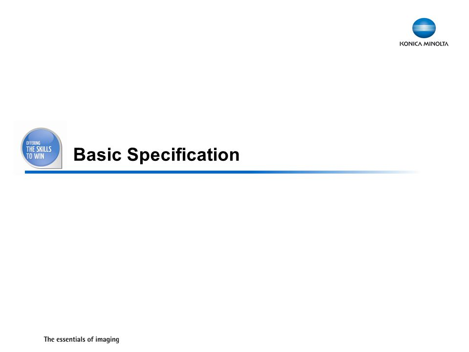 9 Basic Specification