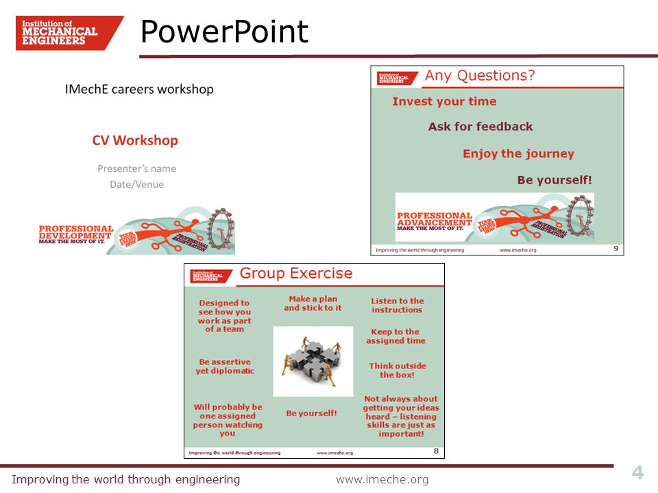 Improving the world through engineeringwww.imeche.orgImproving the world through engineering 4 PowerPoint