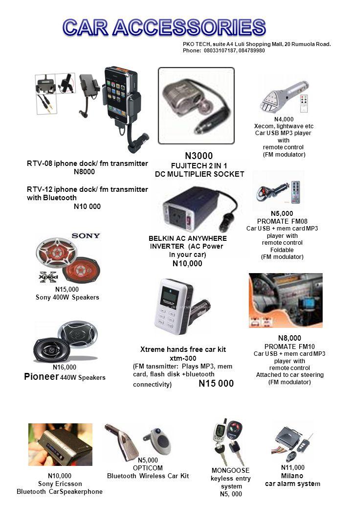 SONY MP3+ flash disk 1GB N6000 SONY MP4 (1GB) N8,000 PKO TECH, suite A4 Luli Shopping Mall, 20 Rumuola Road.