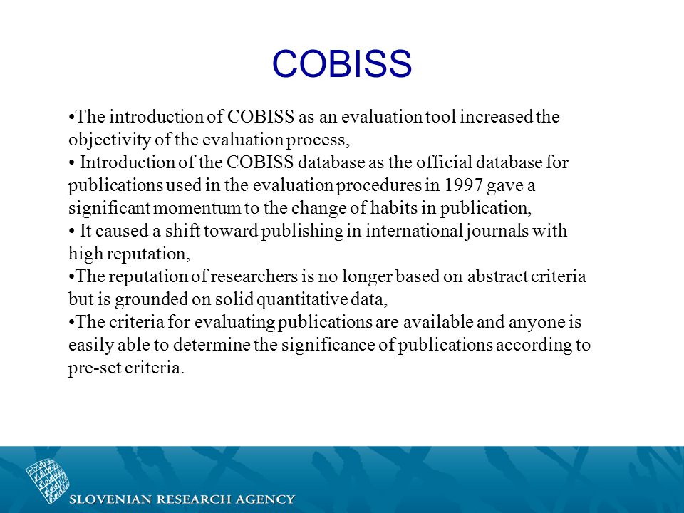The introduction of COBISS as an evaluation tool increased the objectivity of the evaluation process, Introduction of the COBISS database as the offic