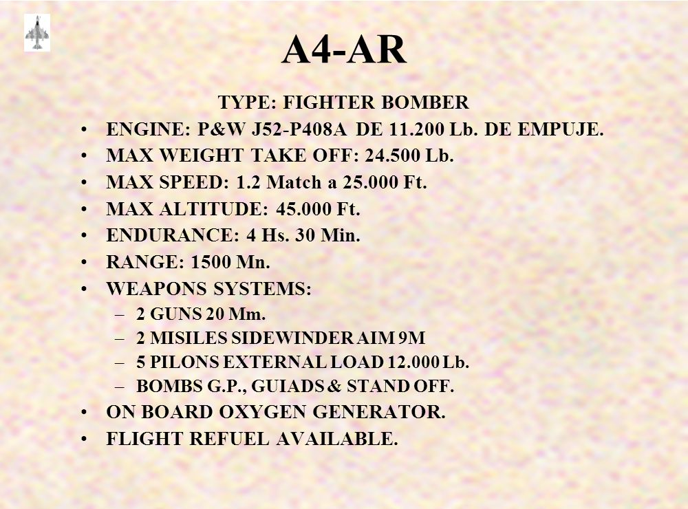 A4-AR TYPE: FIGHTER BOMBER ENGINE: P&W J52-P408A DE 11.200 Lb.