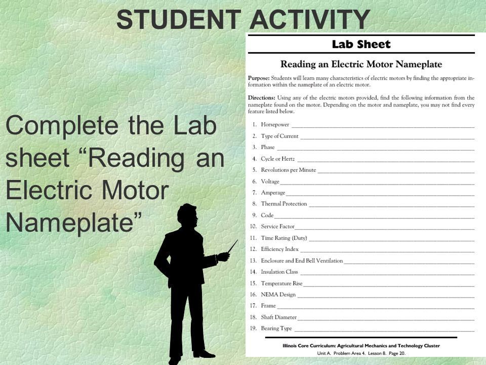 """STUDENT ACTIVITY Complete the Lab sheet """"Reading an Electric Motor Nameplate"""""""