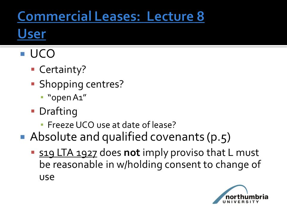  UCO  Certainty.  Shopping centres. ▪ open A1  Drafting ▪ Freeze UCO use at date of lease.