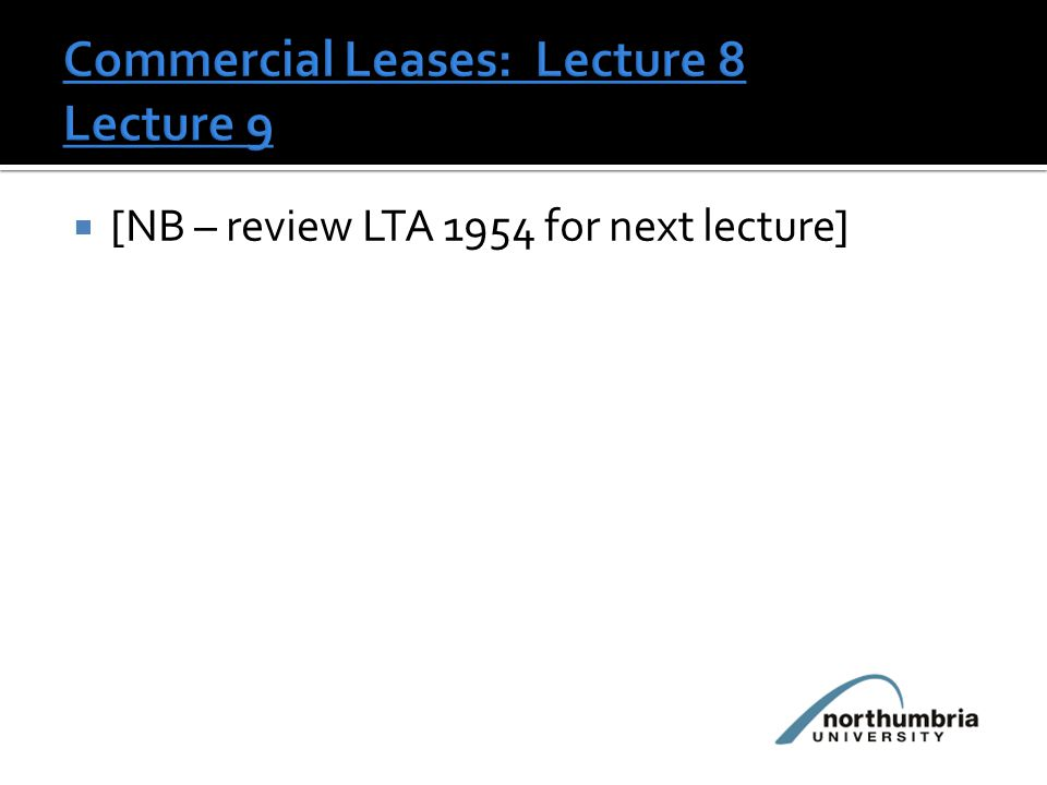  [NB – review LTA 1954 for next lecture]