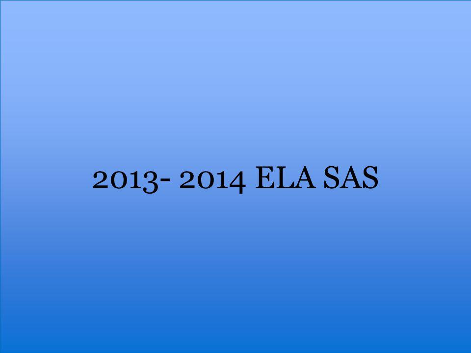 2013- 2014 ELA SAS