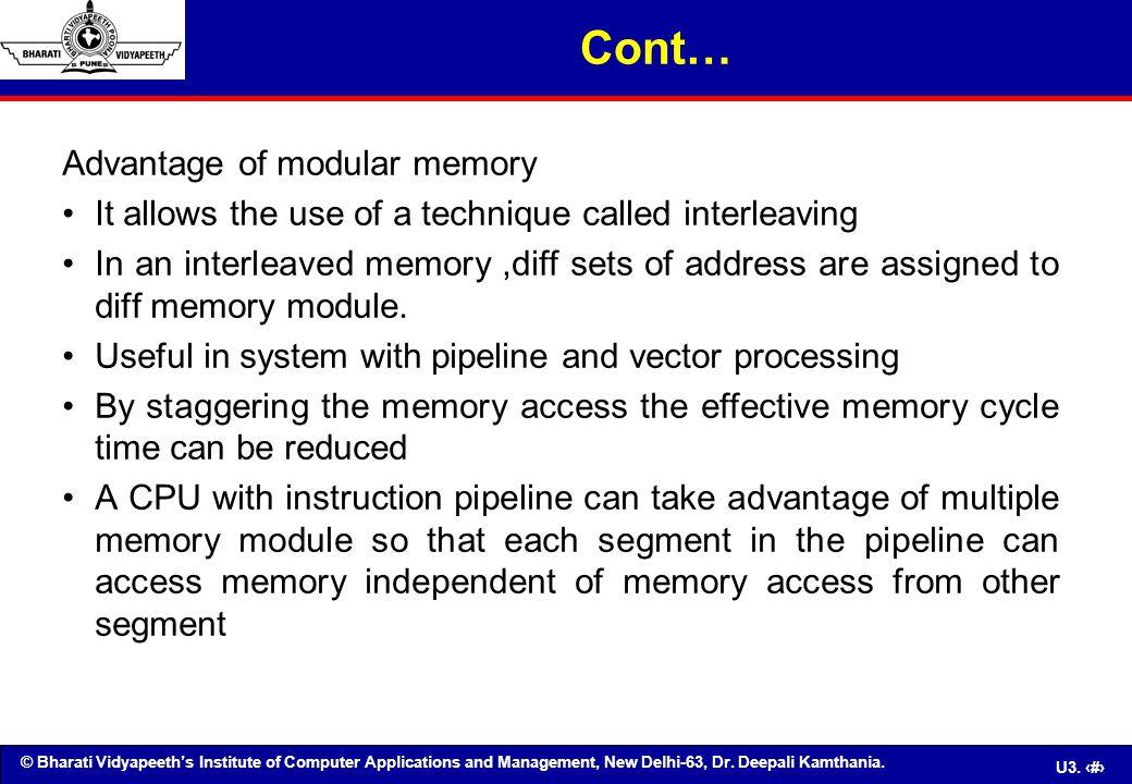 © Bharati Vidyapeeth's Institute of Computer Applications and Management, New Delhi-63, Dr. Deepali Kamthania. U3. 39 Advantage of modular memory It a