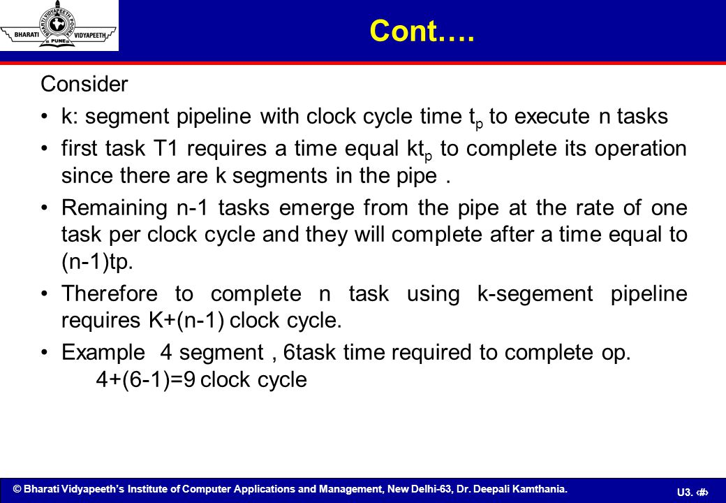 © Bharati Vidyapeeth's Institute of Computer Applications and Management, New Delhi-63, Dr. Deepali Kamthania. U3. 8 Consider k: segment pipeline with