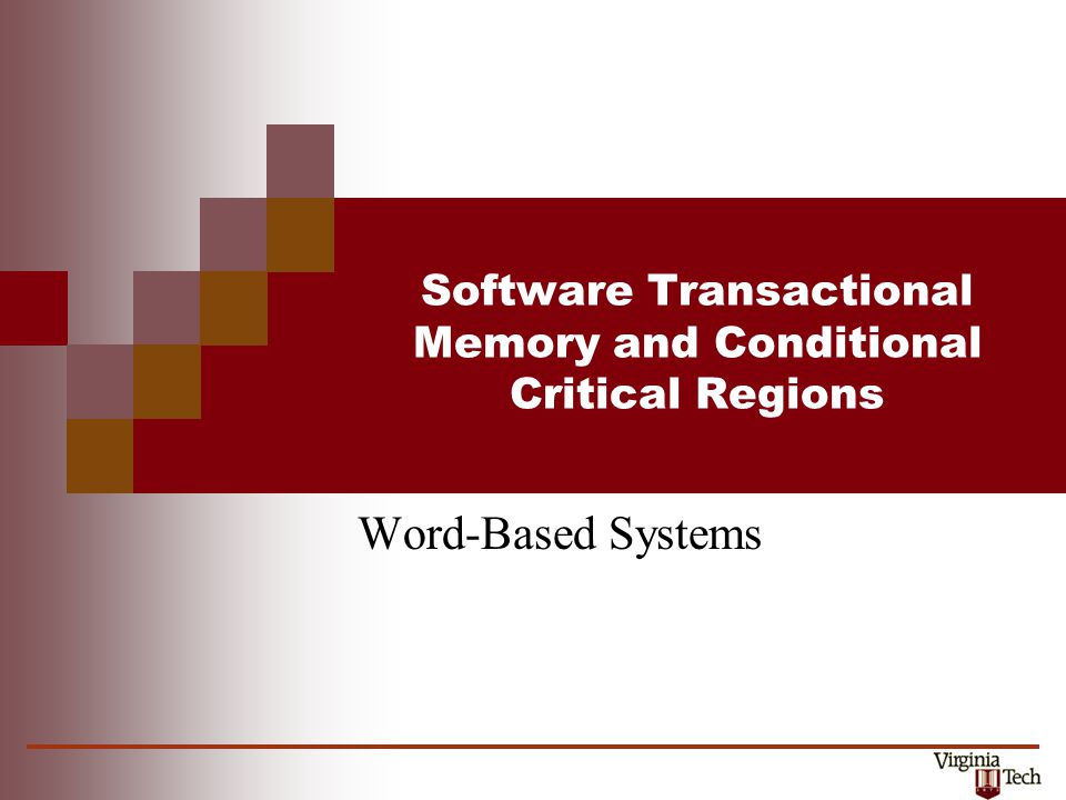 Software Transactional Memory and Conditional Critical Regions Word-Based Systems