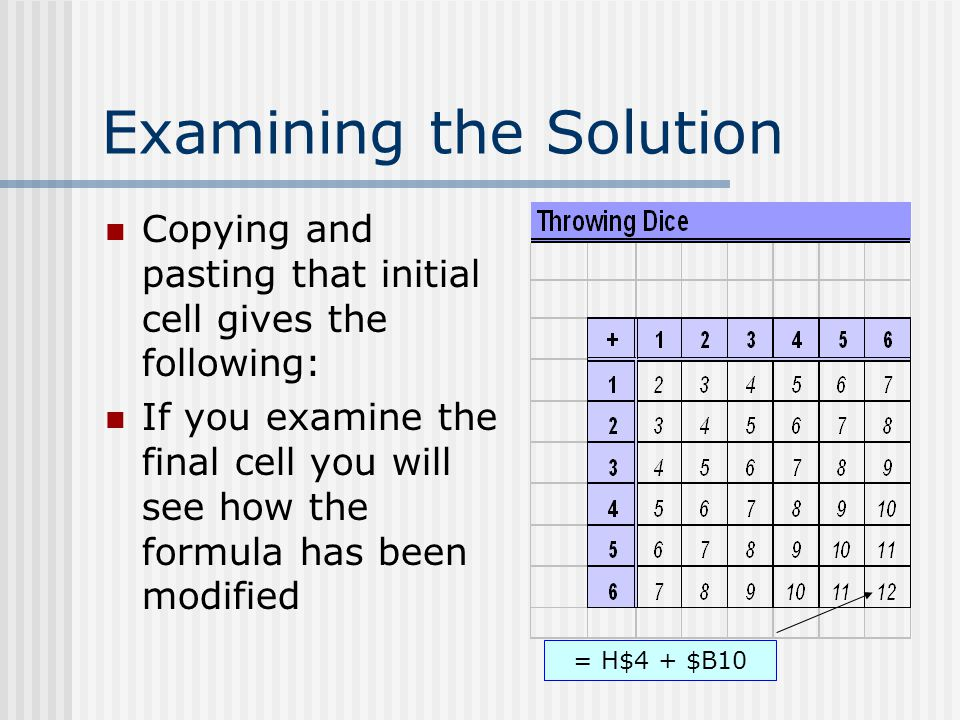 Examining the Solution Copying and pasting that initial cell gives the following: If you examine the final cell you will see how the formula has been