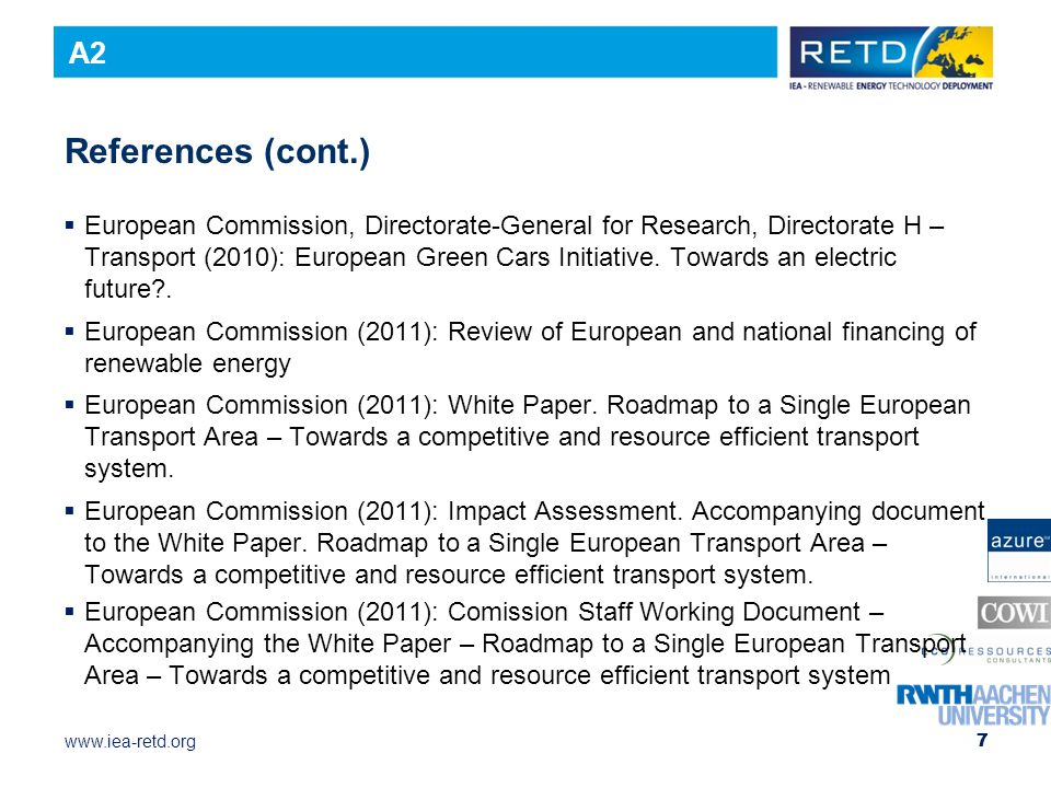 www.iea-retd.org References (cont.)  European Commission, Directorate-General for Research, Directorate H – Transport (2010): European Green Cars Initiative.