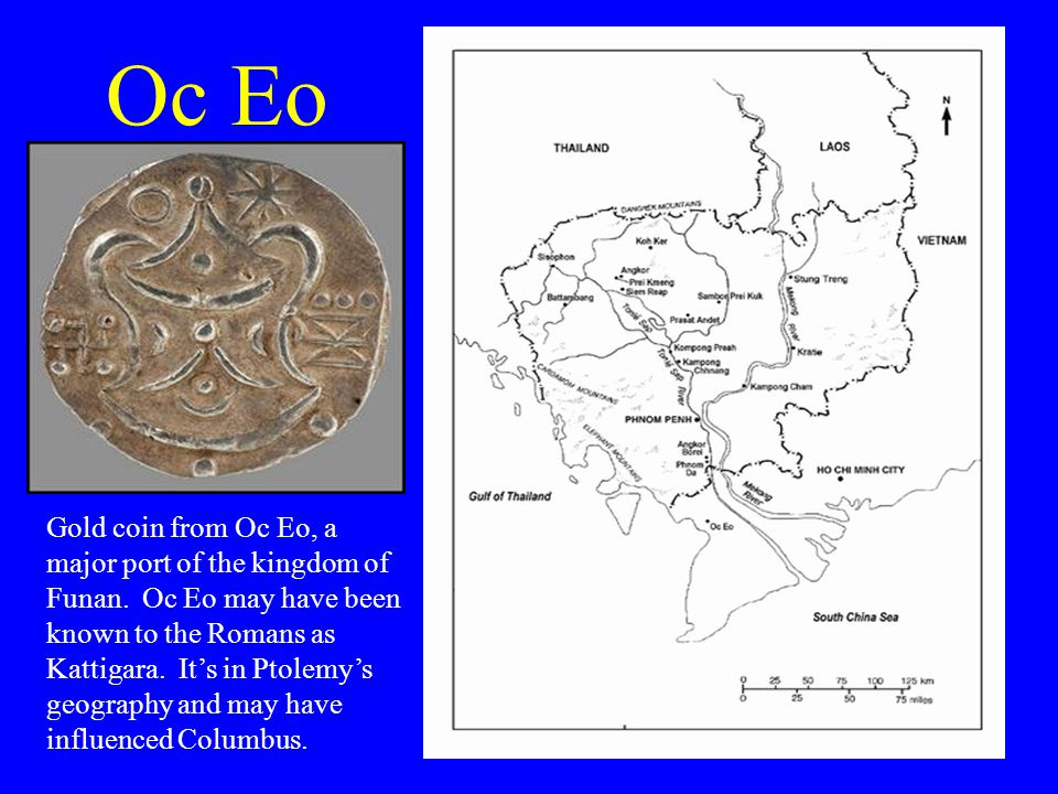 Oc Eo Gold coin from Oc Eo, a major port of the kingdom of Funan.