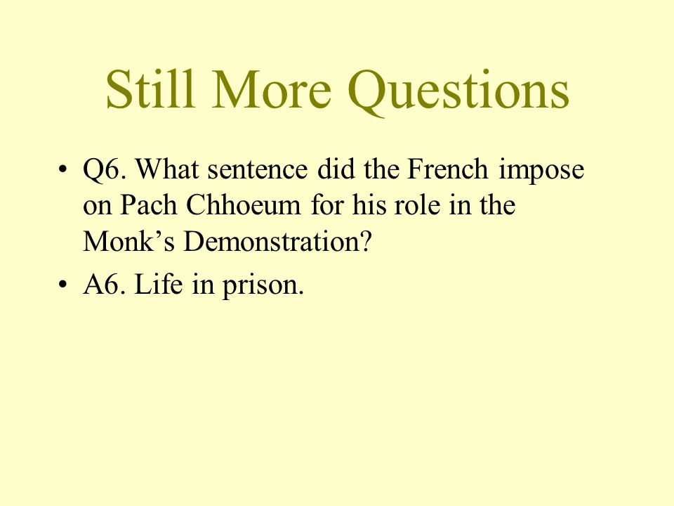 Still More Questions Q6.