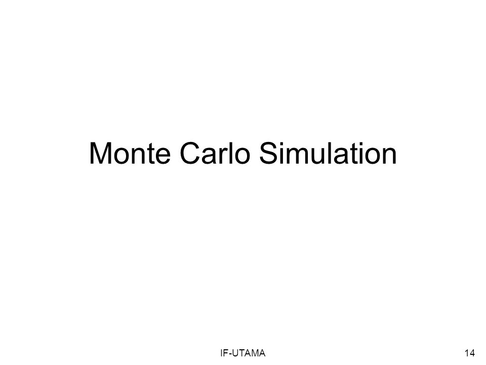 IF-UTAMA14 Monte Carlo Simulation