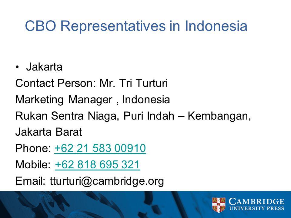 CBO Representatives in Indonesia Jakarta Contact Person: Mr. Tri Turturi Marketing Manager, Indonesia Rukan Sentra Niaga, Puri Indah – Kembangan, Jaka
