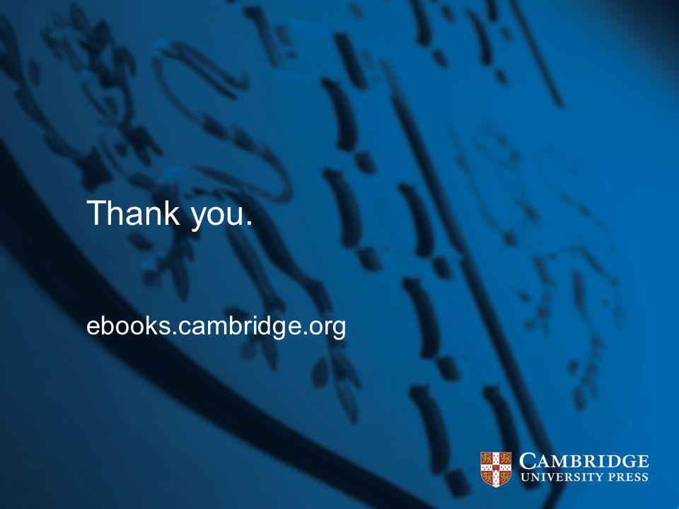 Thank you. ebooks.cambridge.org