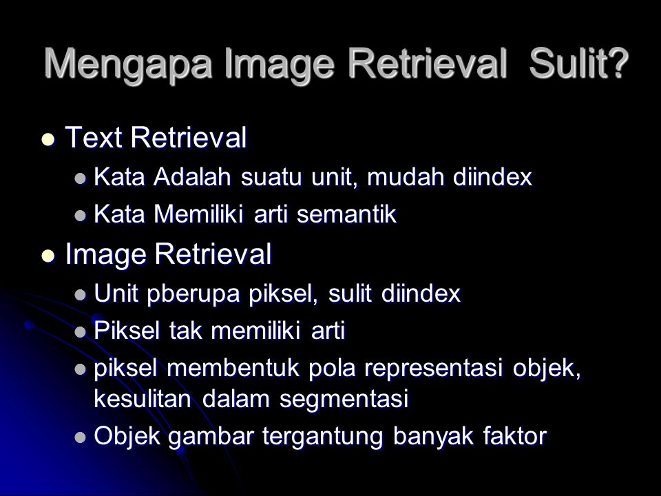 Mengapa Image Retrieval Sulit.