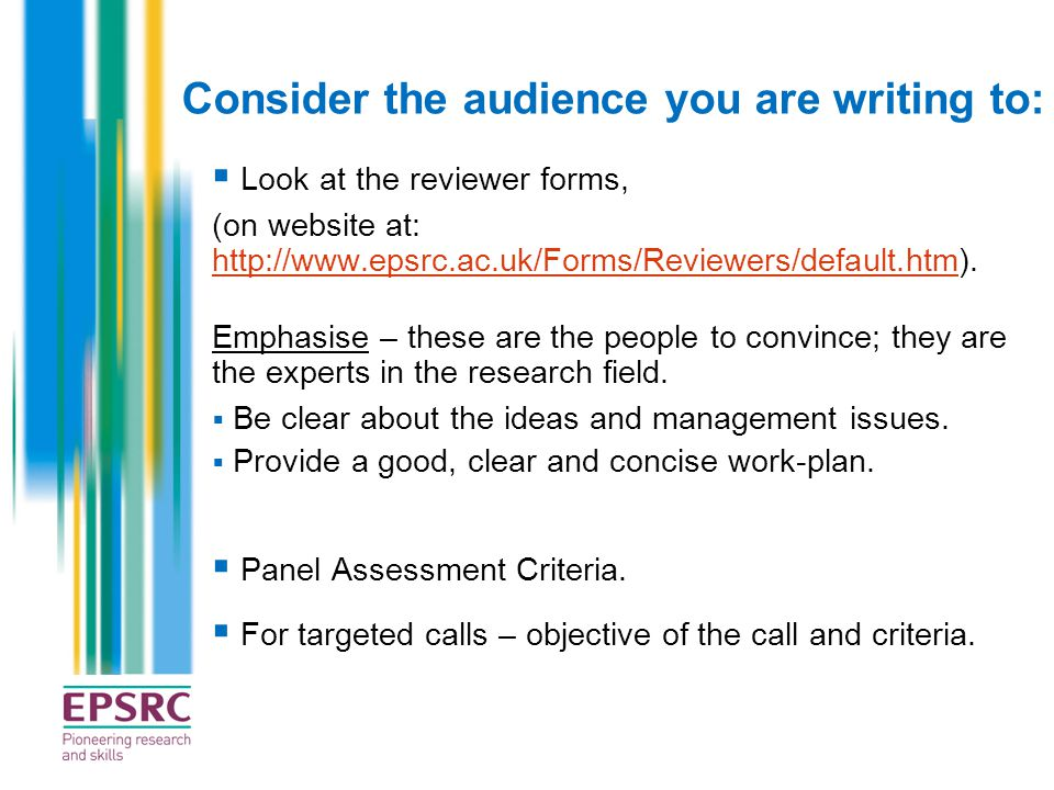  Look at the reviewer forms, (on website at: http://www.epsrc.ac.uk/Forms/Reviewers/default.htm). http://www.epsrc.ac.uk/Forms/Reviewers/default.htm