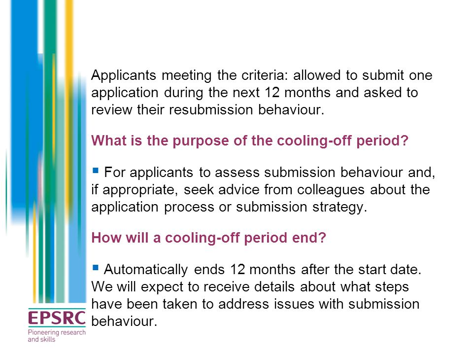 Applicants meeting the criteria: allowed to submit one application during the next 12 months and asked to review their resubmission behaviour. What is