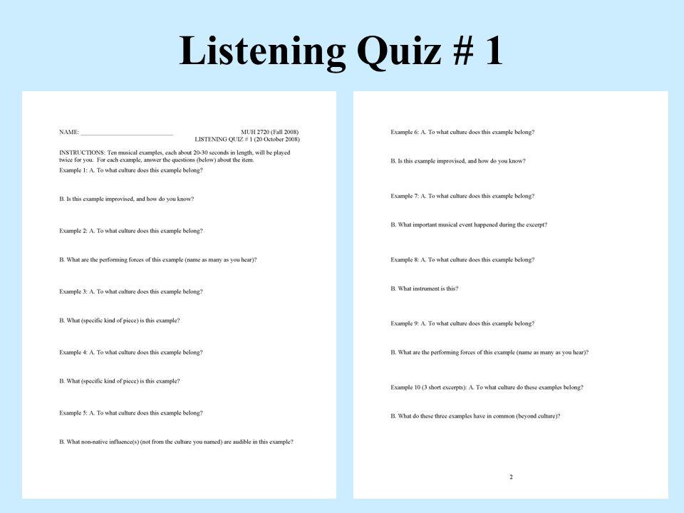 Listening Quiz # 1