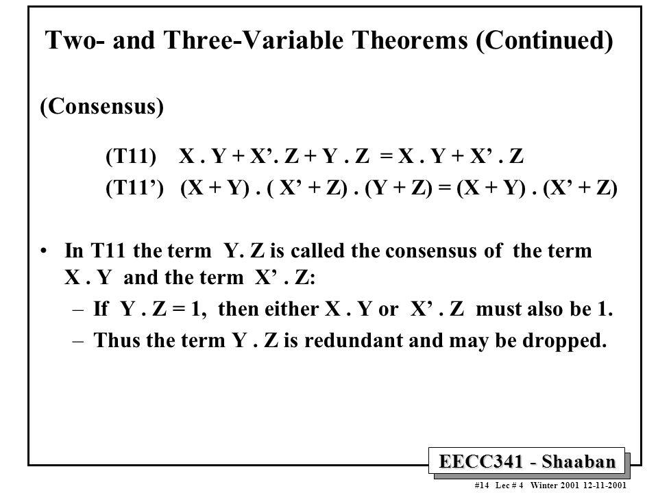 EECC341 - Shaaban #14 Lec # 4 Winter 2001 12-11-2001 (Consensus) (T11) X.
