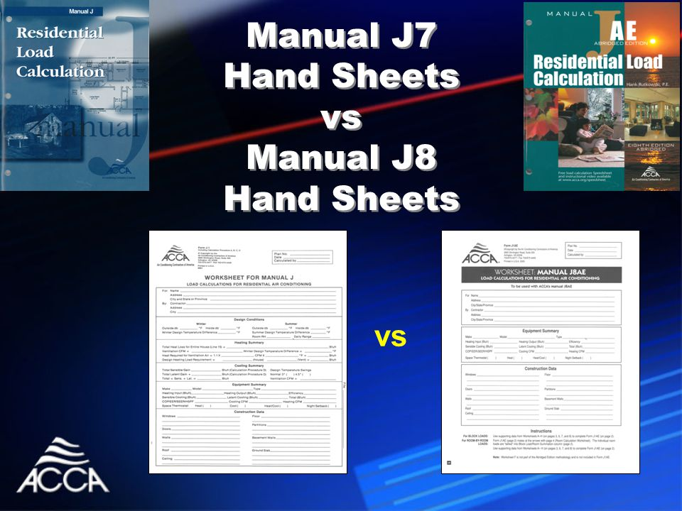 Manual J7 Hand Sheets vs Manual J8 Hand Sheets vs